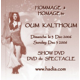 Homage to Oum Kalthoum